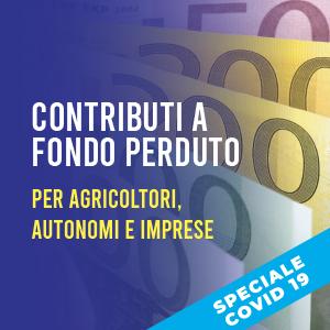 Contributi a fondo perduto per agricoltori, autonomi e imprese