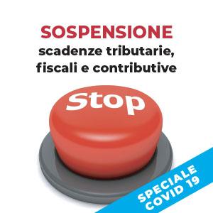 Coronavirus: sospensione delle scadenze tributarie, fiscali e contributive