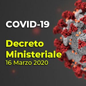 COVID 19: Decreto del 16 marzo 2020