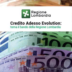 Credito Adesso Evolution: 9 domande sul bando della Regione Lombardia