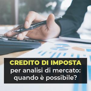 Credito di imposta per analisi di mercato: quando è possibile?
