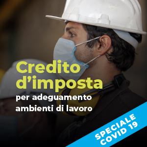 Credito d'imposta per adeguamento ambienti di lavoro