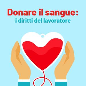 Donatore di sangue e lavoratore: quali diritti?