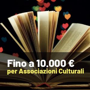 Fino a 10.000 euro per Associazioni Culturali