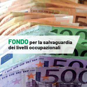 Fondo per la salvaguardia dei livelli occupazionali