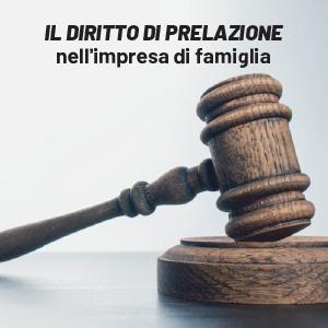 Il diritto di prelazione nell'impresa di famiglia