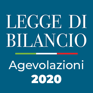 Le agevolazioni della legge di bilancio 2020