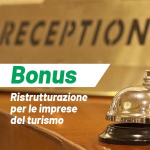 Le imprese turistiche e il Bonus Ristrutturazioni in 5 domande