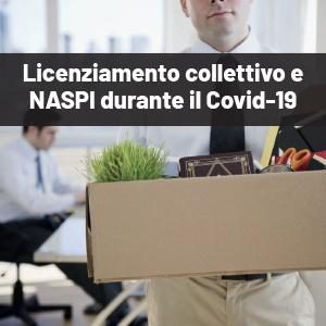 Licenziamento collettivo e NASPI durante il Covid-19