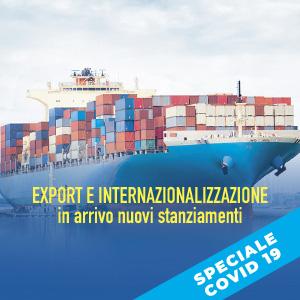 Nuovi stanziamenti export e l'internazionalizzazione delle imprese italiane