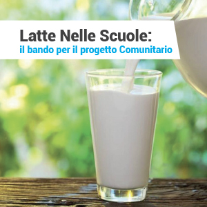 Progetto Latte Nelle Scuole: il bando per l'appalto