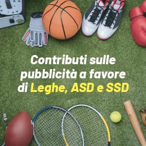 Pubblicità a favore di Leghe, ASD e SSD: arriva il contributo