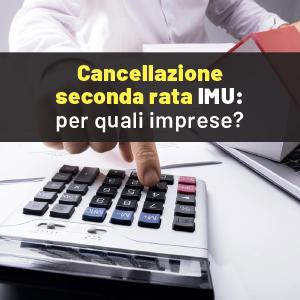 Seconda rata IMU cancellata: le regole per le imprese