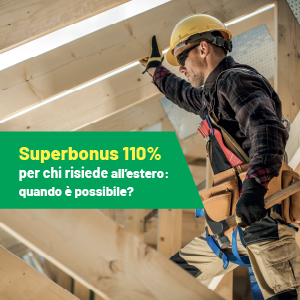Superbonus 110% per chi risiede all'estero: quando è possibile?