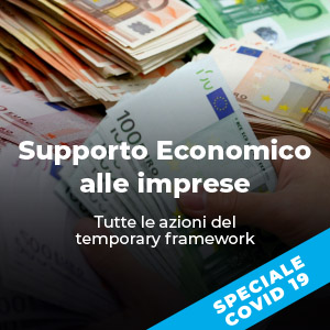 Supporto economico alle imprese: tutte le azioni del Temporary Framework