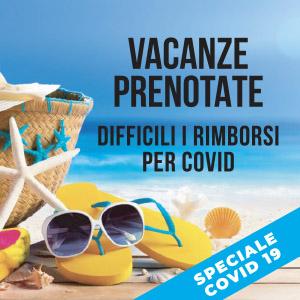 Vacanze prenotate: difficili i rimborsi per Covid-19